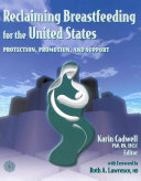 Reclaiming Breastfeeding for the United States