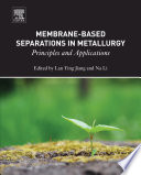 Membrane Based Separations In Metallurgy Book PDF