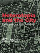 Pdf Heterotopia and the City Telecharger