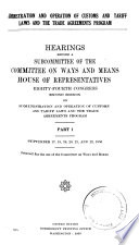 Administration and Operation of Customs and Tarriff Laws and the Trade Agreements Program
