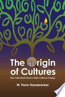 The Origin of Cultures