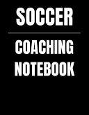 Soccer Coaching Notebook