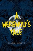 A Werewolf's Tale Pdf/ePub eBook