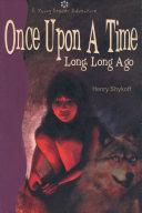 Once Upon a Time Long, Long Ago Pdf/ePub eBook
