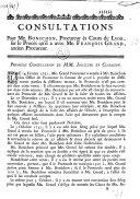 Consultations pour Me Bonichon, procureur ès Cours de Lyon, sur le procès qu'il a avec Me François Grand, ancien Procureur... ebook