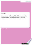 Assessment of Heavy Metal Contamination of the Densu River  Weja from Leachate