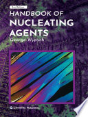 Handbook of Nucleating Agents Book