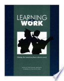 Learning to work : making the transition from school to work.