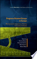 Ebook Diagnosis Related Groups In Europe Moving Towards Transparency Efficiency And Quality In Hospitals