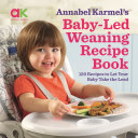 Baby Led Weaning Recipe Book Book
