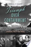 Triumph Over Containment Book