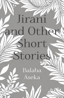 Jirani and Other Short Stories