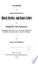 Geschichte der philosophischen Moral, Rechts- und Staats-Lehre der Engländer und Franzosen