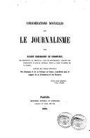 Considérations nouvelles sur le Journalisme par Claude Duhaussoy de Champlecy, auteur de l'essai intitulé: Des Journaux et de la Tribune en France