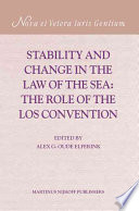Stability And Change In The Law Of The Sea