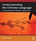 Understanding the Chinese Language