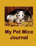 My Pet Mice Journal