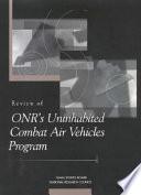 Review of ONR's Uninhabited Combat Air Vehicles Program