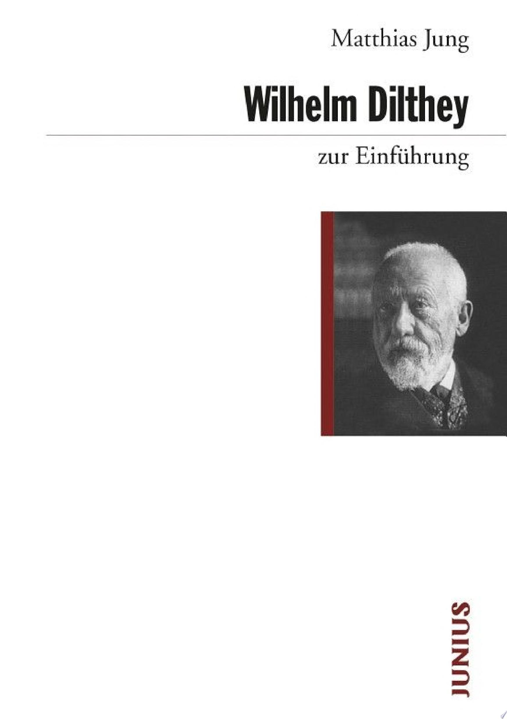 Wilhelm Dilthey zur Einf  hrung