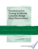 Nondestructive Testing to Identify Concrete Bridge Deck Deterioration
