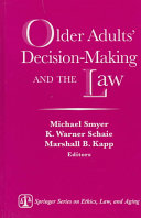 Older Adults  Decision making and the Law
