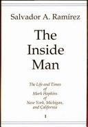 The Inside Man: The Life and Times of Mark Hopkins of New ...