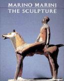Marino Marini--the sculpture