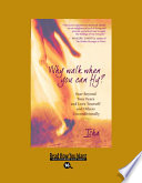 Why Walk When You Can Fly? (EasyRead Large Bold Edition)