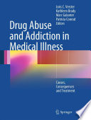 Drug Abuse and Addiction in Medical Illness Book