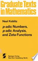 p adic Numbers  p adic Analysis  and Zeta Functions