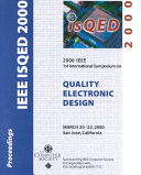 IEEE 2000 First International Symposium on Quality Electronic Design