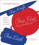 Pdf One Knife, One Pot, One Dish Telecharger