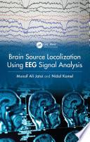 Brain Source Localization Using EEG Signal Analysis