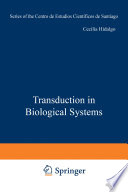 Transduction in Biological Systems