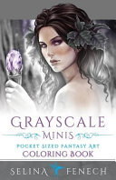 Grayscale Minis   Pocket Sized Fantasy Art Coloring Book