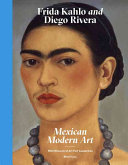 Frida Kahlo and Diego Rivera from the Jacques and Natasha Gelman Collection   20th Century Mexican Art from the Stanley and Pearl Goodman Collection