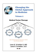 Changing the Global Approach to Medicine  Volume 2