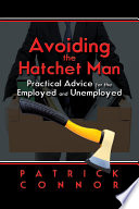 Avoiding the Hatchet Man