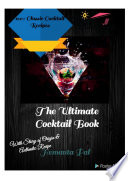 The Ultimate Cocktail Book Book