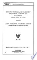 Selected Materials on Radiation Protection Criteria and Standards