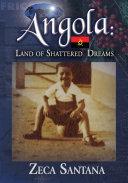 Pdf Angola: Land of Shattered Dreams Telecharger