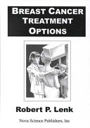 Breast Cancer Treatment Options Book