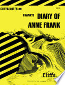 CliffsNotes on Frank s The Diary of Anne Frank