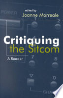 """Critiquing the Sitcom: A Reader"" by Joanne Morreale"