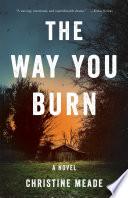 The Way You Burn
