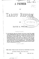 A primer of tariff reform   New York state revenue reform league