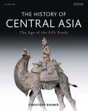 The History of Central Asia Book