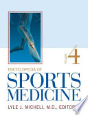"""Encyclopedia of Sports Medicine"" by Lyle J. Micheli, M.D."