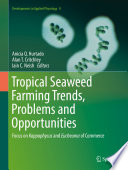 Tropical Seaweed Farming Trends  Problems and Opportunities