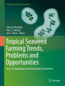 Tropical Seaweed Farming Trends, Problems and Opportunities